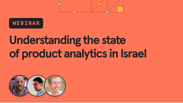 understanding-the-state-of-product analytics in Israel