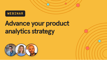advance-your-product-analytics-strategy